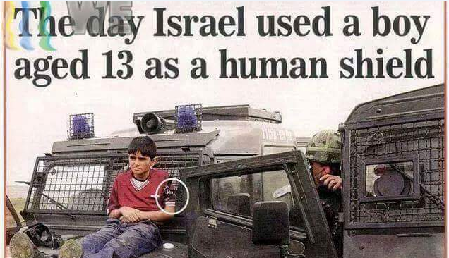 إسرائيل تستخدم الأطفال كدروع بشرية  Israel Use Children as Human Shieldsישראל משתמשת בילדים הפלסטינים כמגן אנושי Израиль использует детей в качестве живых щитов